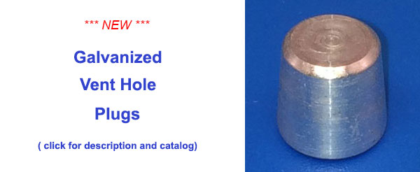 Steel Supply Co.'s Galvanizing Vent Hole Plugs are tapered plugs that can quickly and easily seal vent holes in steel rails or fabricated steel