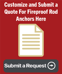 Fireproof Rod Anchor - Submit Request